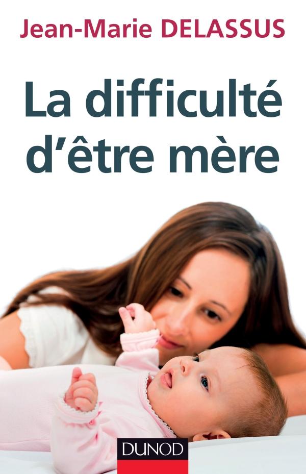 la_difficulté_d_être_mère